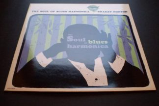 Shakey Horton The Soul Of Blues Harmonica UK PRESS
