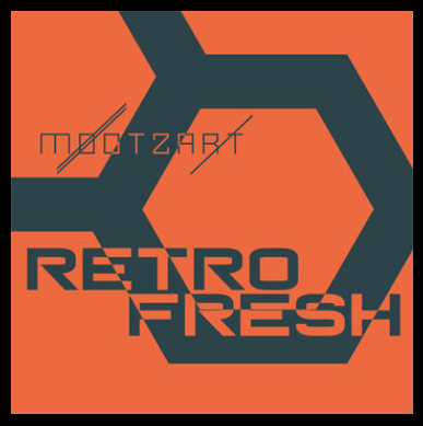 Mootzart New promo EP Retrofresh Release 2018